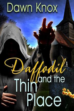 Daffodil and the Thin Place