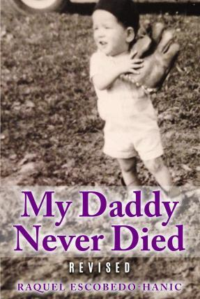 My Daddy Never Died