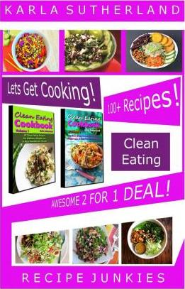 Clean Eating Awesome 2 for 1 Deal - 100+ Recipes!