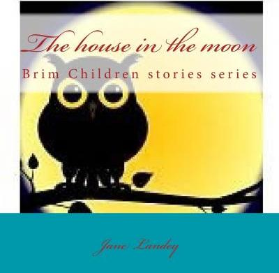 The House in the Moon