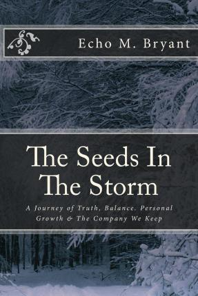 The Seeds in the Storm