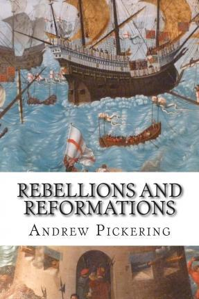 Rebellions and Reformations