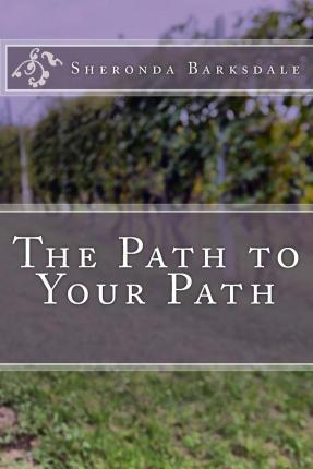 The Path to Your Path