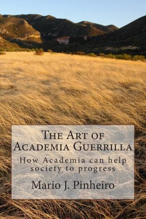 The Art of Academia Guerrilla