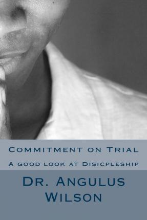 Commitment on Trial