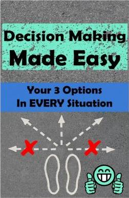 Decision Making Made Easy