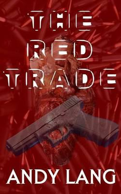The Red Trade