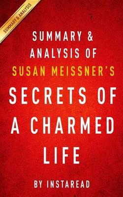 Summary & Analysis of Susan Meissner's Secrets of a Charmed Life