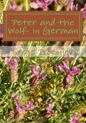 Peter and the Wolf- In German