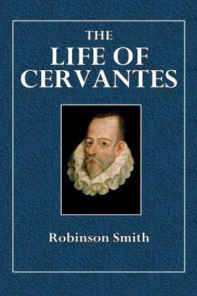 The Life of Cervanates
