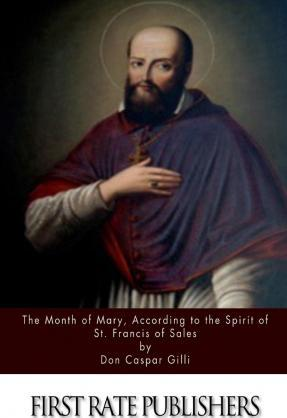 The Month of Mary, According to the Spirit of St. Francis of Sales