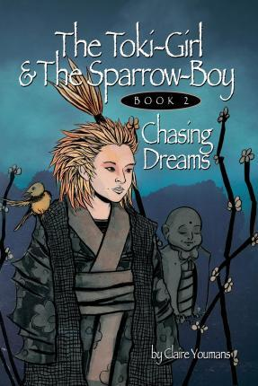 The Toki-Girl and the Sparrow-Boy Book Two