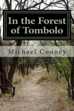 In the Forest of Tombolo