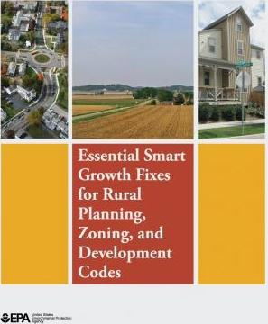 Essential Smart Growth Fixes for Rural Planning, Zoning, and Development Codes