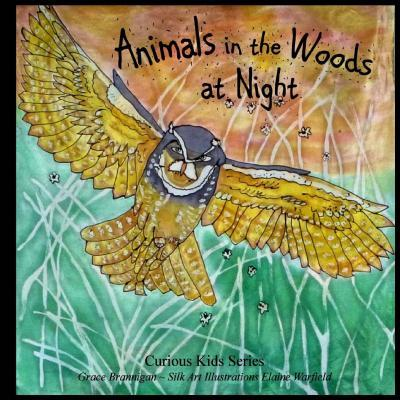 Animals in the Woods at Night