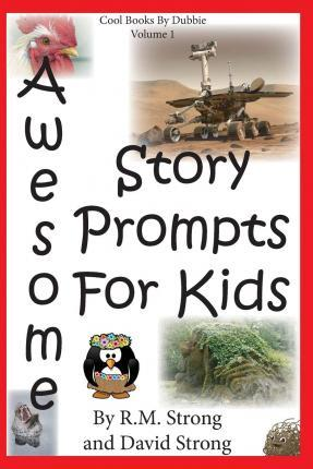 Awesome Story Prompts for Kids