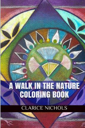 A Walk in the Nature Coloring Book
