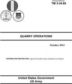 Technical Manual TM 3-34.65 Quarry Operations October 2013