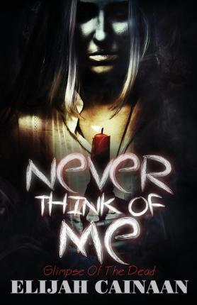 Never Think of Me Special Edition