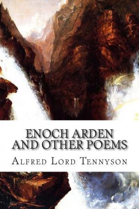 Enoch Arden and Other Poems