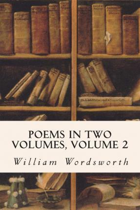 Poems in Two Volumes, Volume 2