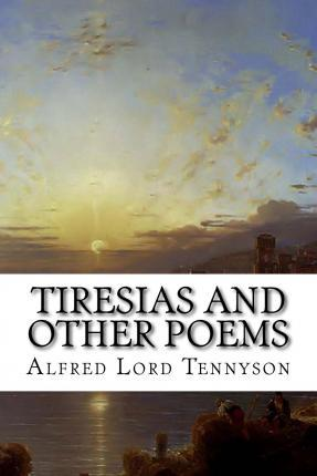 Tiresias and Other Poems
