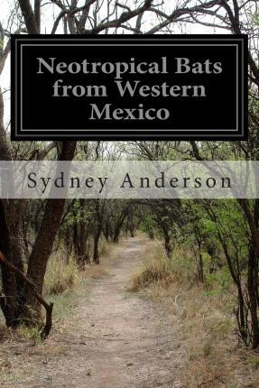 Neotropical Bats from Western Mexico