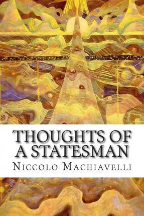 Thoughts of a Statesman