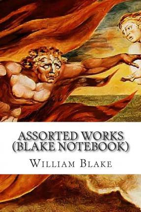 Assorted Works (Blake Notebook)