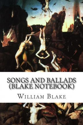 Songs and Ballads (Blake Notebook)
