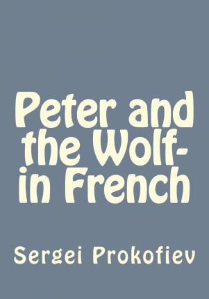 Peter and the Wolf- In French