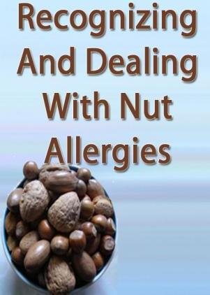 Recognizing and Dealing with Nut Allergies