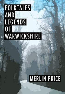 Folktales and Legends of Warwickshire