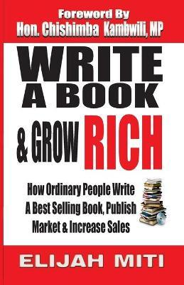 Write a Book & Grow Rich