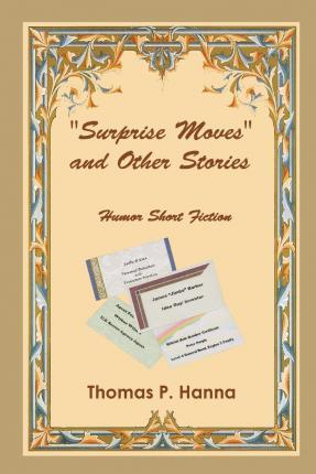 """""""Surprise Moves"""" and Other Stories"""