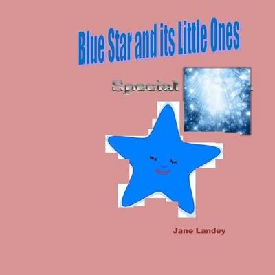 Blue Star and Its Little Ones