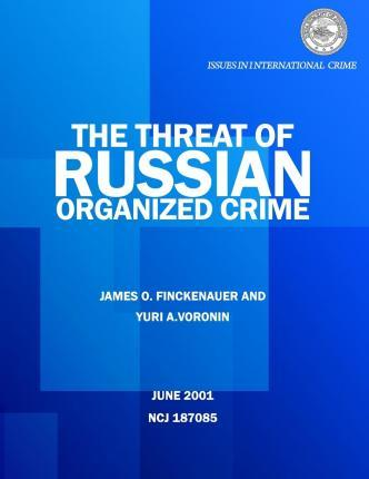 The Threat of Russian Organized Crime