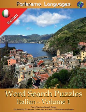 Parleremo Languages Word Search Puzzles Italian - Volume 1