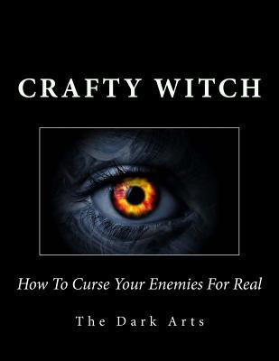 How to Curse Your Enemies for Real