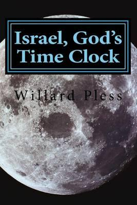 Israel, God's Time Clock