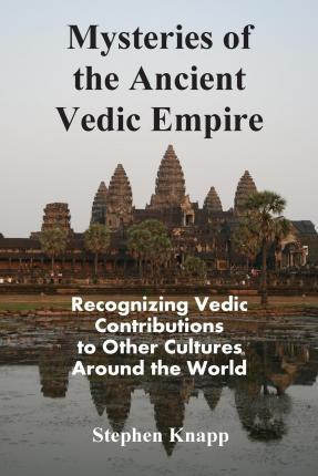 Mysteries of the Ancient Vedic Empire