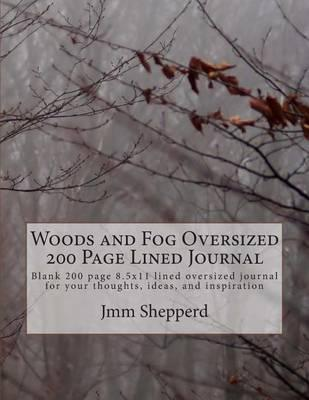 Woods and Fog Oversized 200 Page Lined Journal