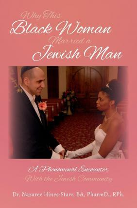 Why This Black Woman Married a Jewish Man