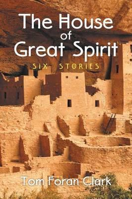 The House of Great Spirit