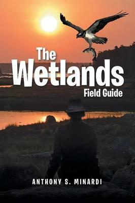 The Wetlands Field Guide