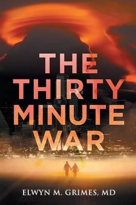 The Thirty Minute War