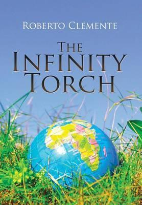 The Infinity Torch