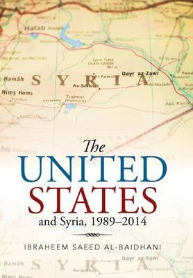 The United States and Syria, 1989-2014