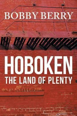 'Hoboken, the Land of Plenty'