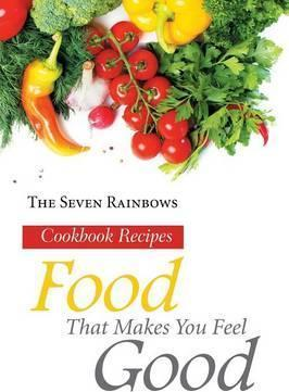 Food That Makes You Feel Good